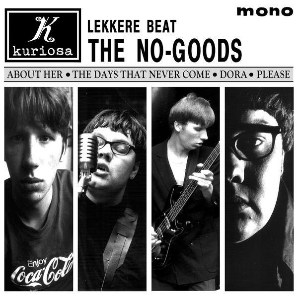Kuriosa records The No-Goods Lekkere Beat