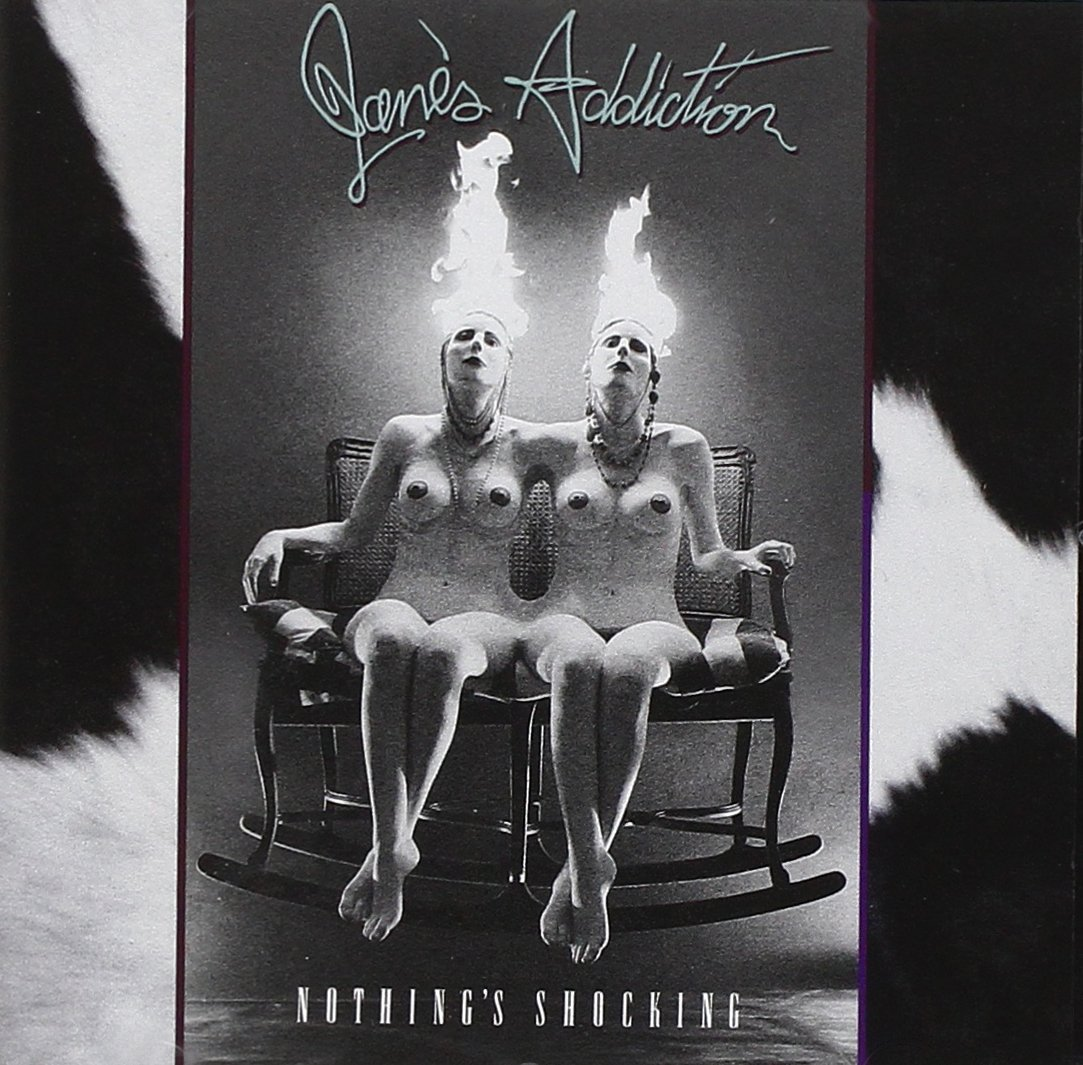 Nothing's Shocking Jane's Addiction