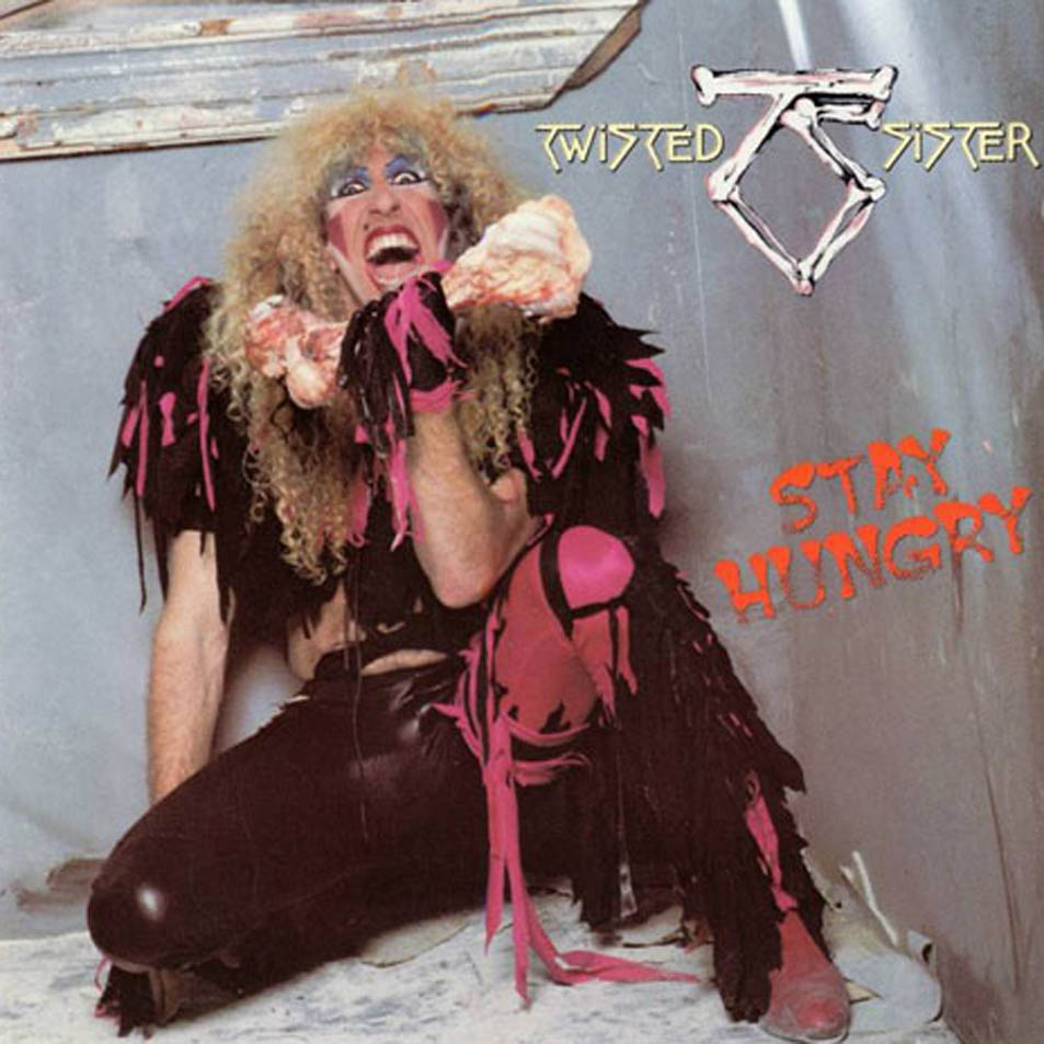Stay Hungry Twisted Sister