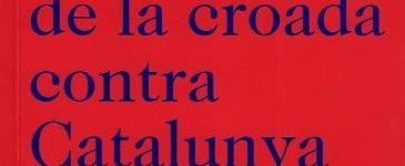 Crònica de la croada contra Catalunya, l'any 1285. Bernat Desclot.
