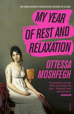 Portada del libro My Year of Rest and Relaxation de Ottessa Moshfegh