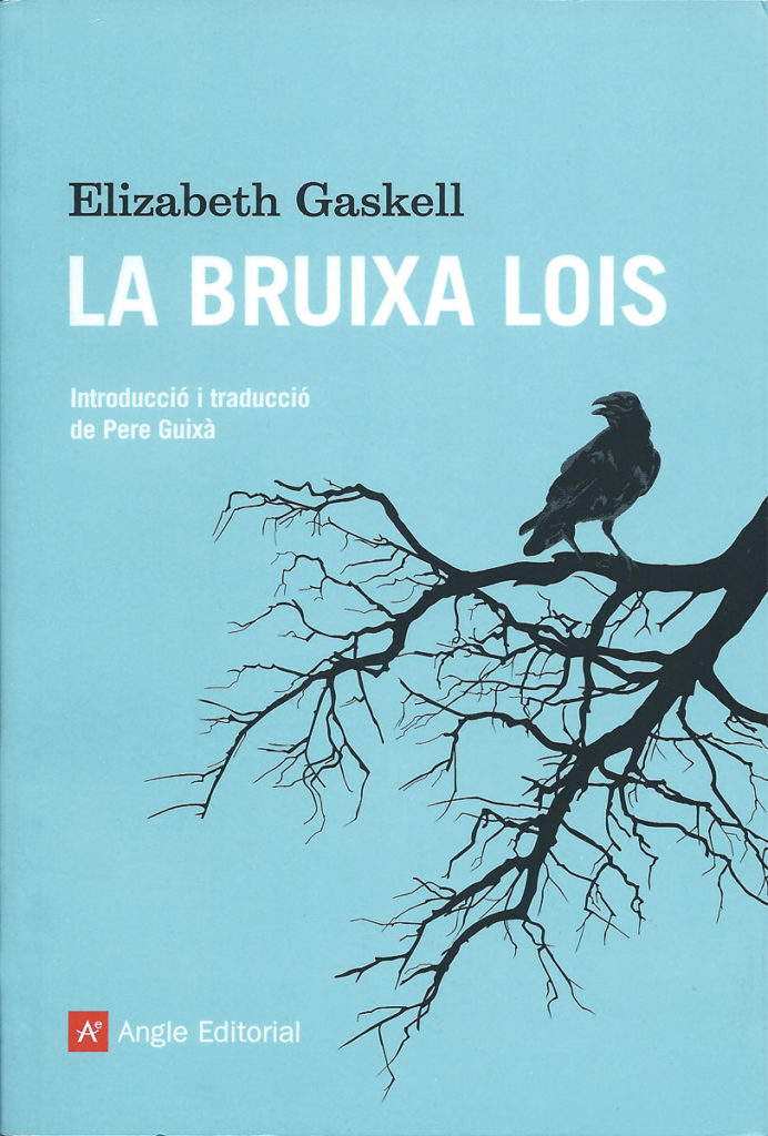 Portada del libro La bruixa Lois de Elizabeth Gaskell de Angle Editorial.