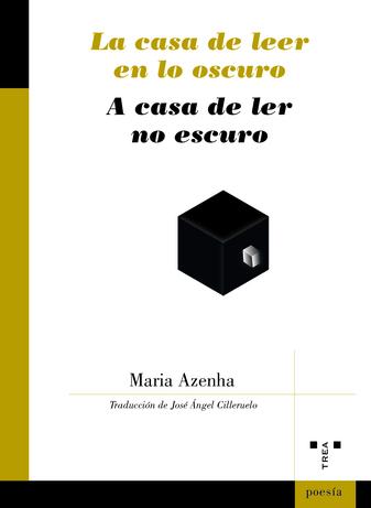 Portada del libro de poemas La casa de leer en lo oscuro de Maria Azenha
