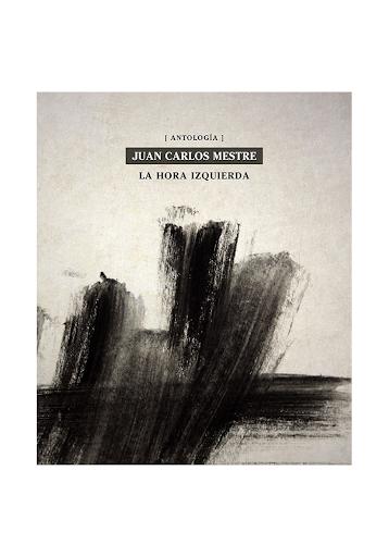 Portada del libro 'La hora izquierda' de Juan Carlos Mestre