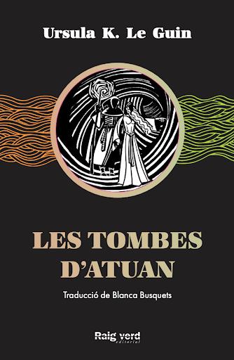 Portada del segundo libro de la saga de Terramar de Ursula K. Le Guin, Les tombes d'Atuan.