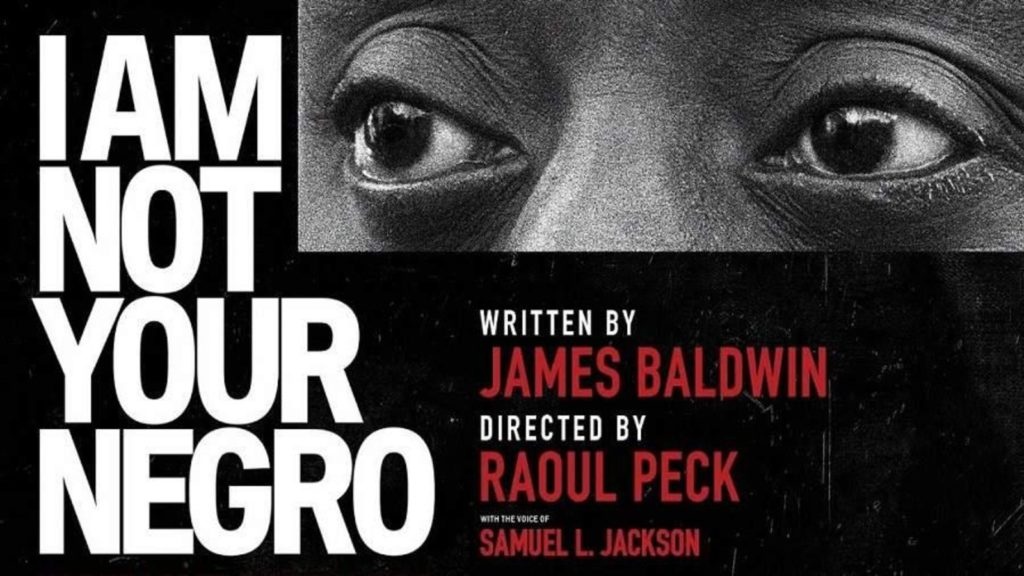 Cartel del documental sobre James Baldwin I Am Not Your Negro