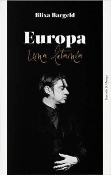 Imagen  de la portada del libro Europa una letanía del músico y escrito Blixa Bargeld.