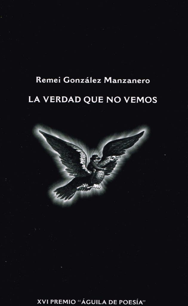 """Portada del libro de poemas de Remei González Manzanero """"La verdad que no vemos"""""""