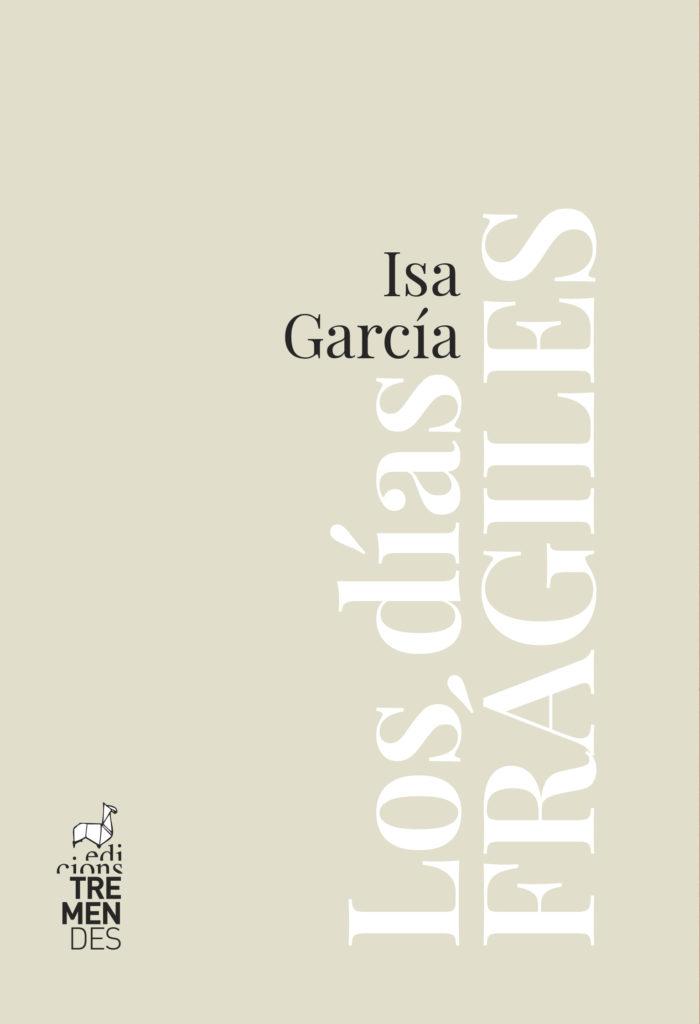 Portada de Los días frágiles de Isa García, nuestra recomendación de Sant Jordi