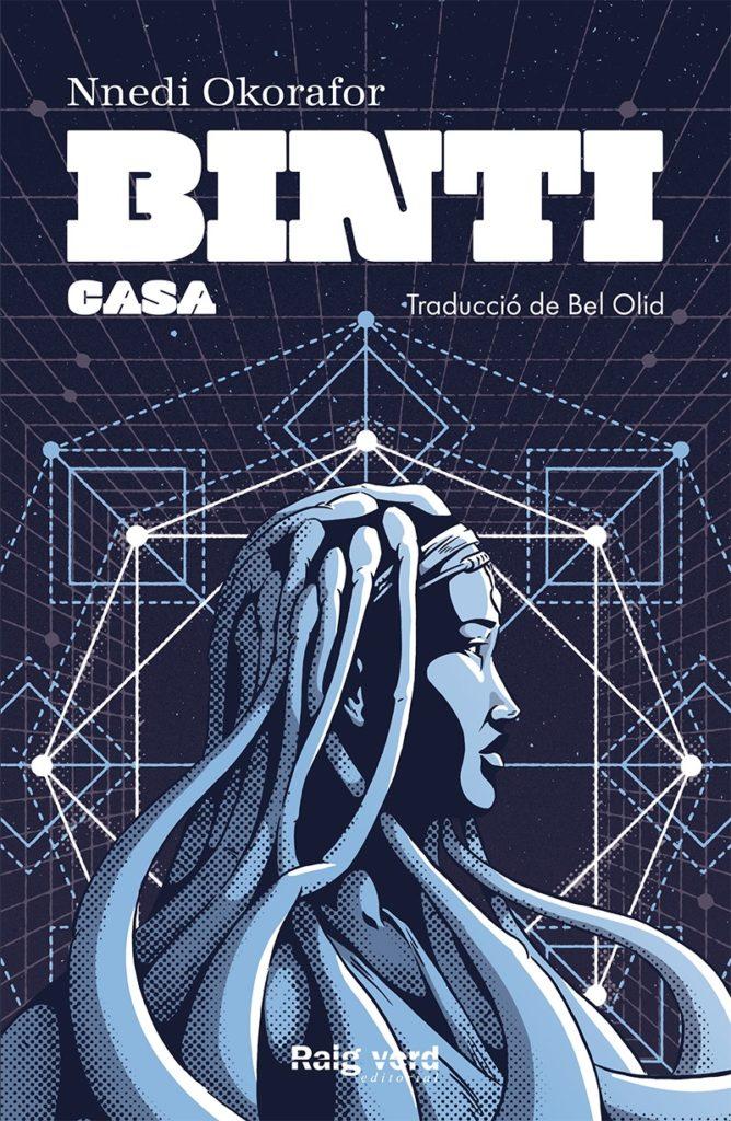 Porta de Binti / Casa segundo libro de la trilogía de Binti de Nnedi Okorafor