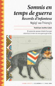 Portada del libro Somnis en temps de guerra del escritor keniano Ngũgĩ wa Thiong'o